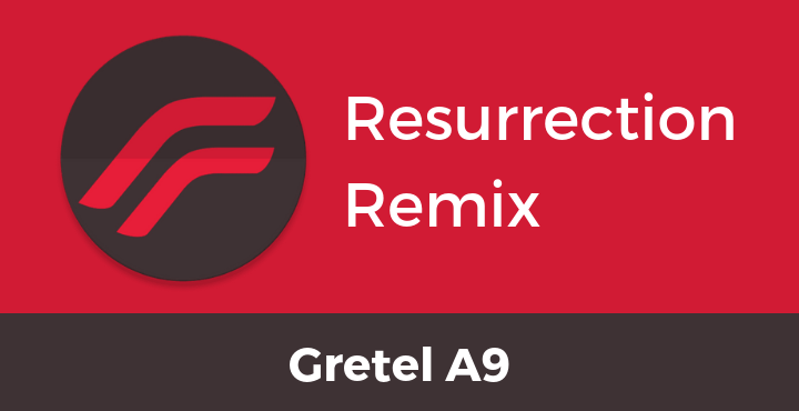 Resurrection-Remix-ROM-Gretel-A9
