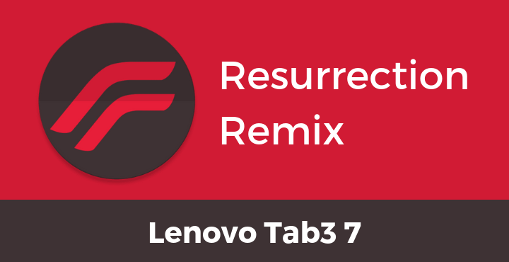 Resurrection-Remix-ROM-Lenovo-Tab3-7