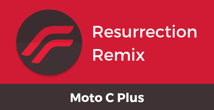 Resurrection-Remix-ROM-Moto-C-Plus