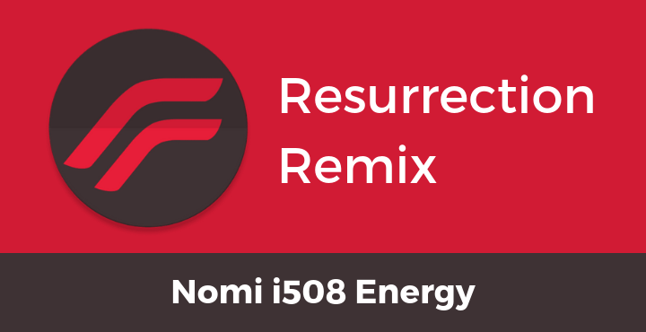 Resurrection-Remix-ROM-Nomi-i508-Energy