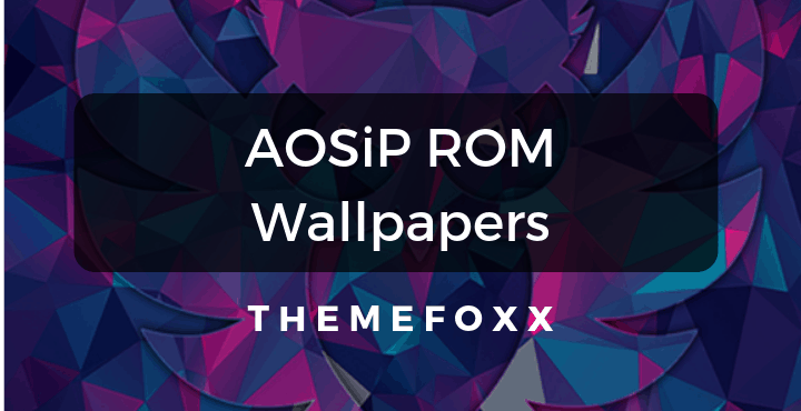 AOSiP-ROM-Wallpapers