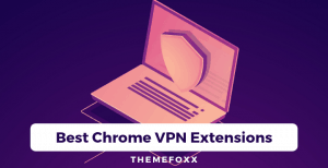 Best-Chrome-VPN-Extensions