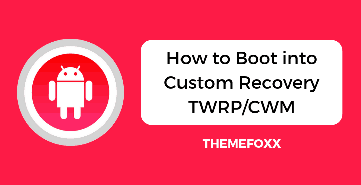Boot-into-Custom-Recovery-TWRP