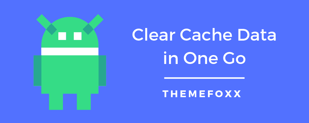 Clear-Cache-Data-in-One-Go