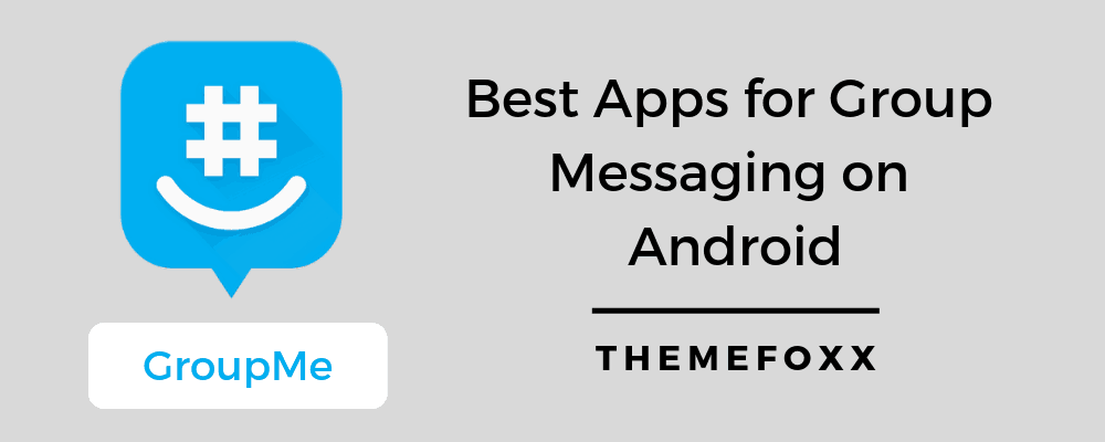 Group-Messaging-on-Android-Best-Group-Messaging-Apps-3