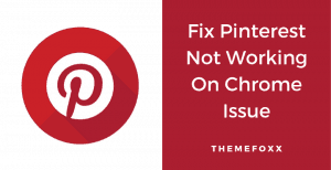 fix-pinterest-not-working-on-chrome