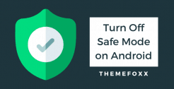 how-to-turn-off-safe-mode-Android