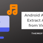 android-apps-extract-audio-from-video
