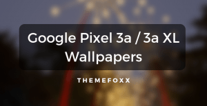 Google-Pixel-3a-3a-XL-Wallpapers