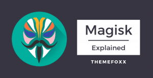 What-is-Magisk