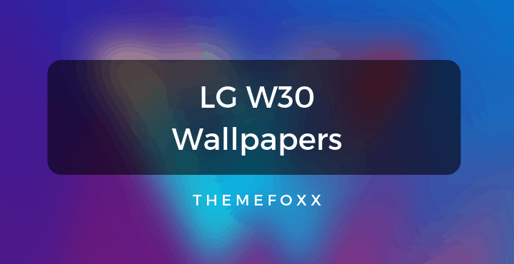 LG-W30-Stock-Wallpapers