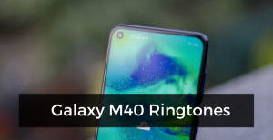 Galaxy-M40-Ringtones