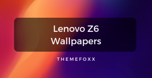 Lenovo-Z6-Wallpapers