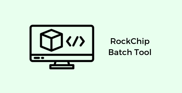 Download-RockChip-Batch-Tool