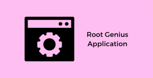 Download-Root-Genius-Application