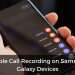 enable-call-recording-samsung-galaxy