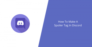 How-To-Make-A-Spoiler-Tag-In-Discord