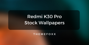 Redmi-K30-Pro-Stock-Wallpapers