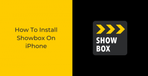 Install-Showbox-On-iPhone