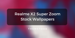 Realme-X2-Super-Zoom-Stock-Wallpapers