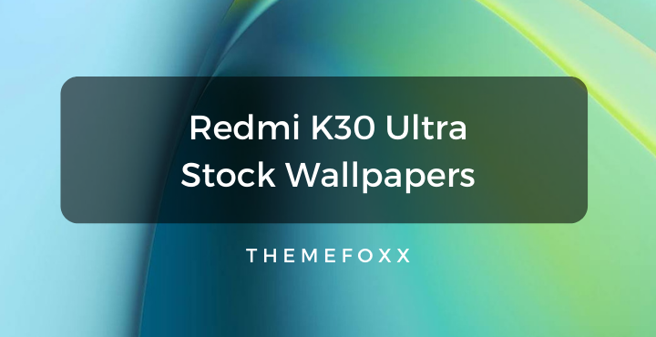 Redmi-K30-Ultra-Stock-Wallpaper